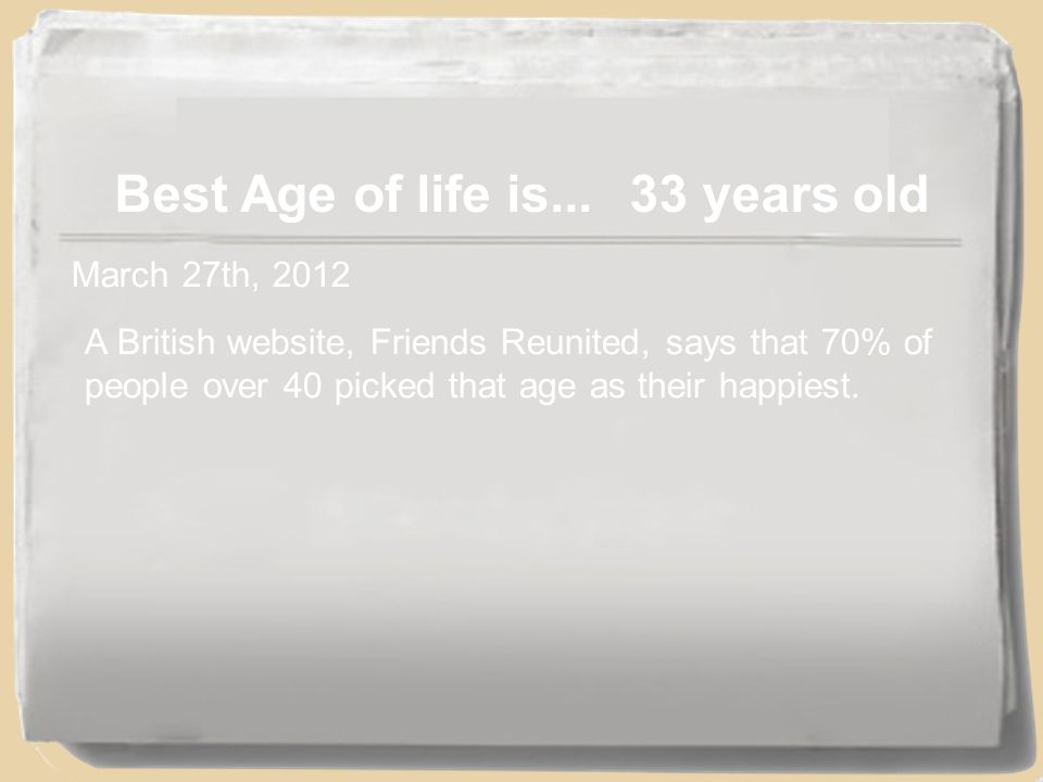 Best Age of life is...