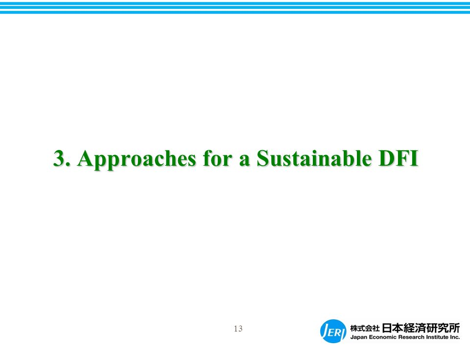 3. Approaches for a Sustainable DFI 13