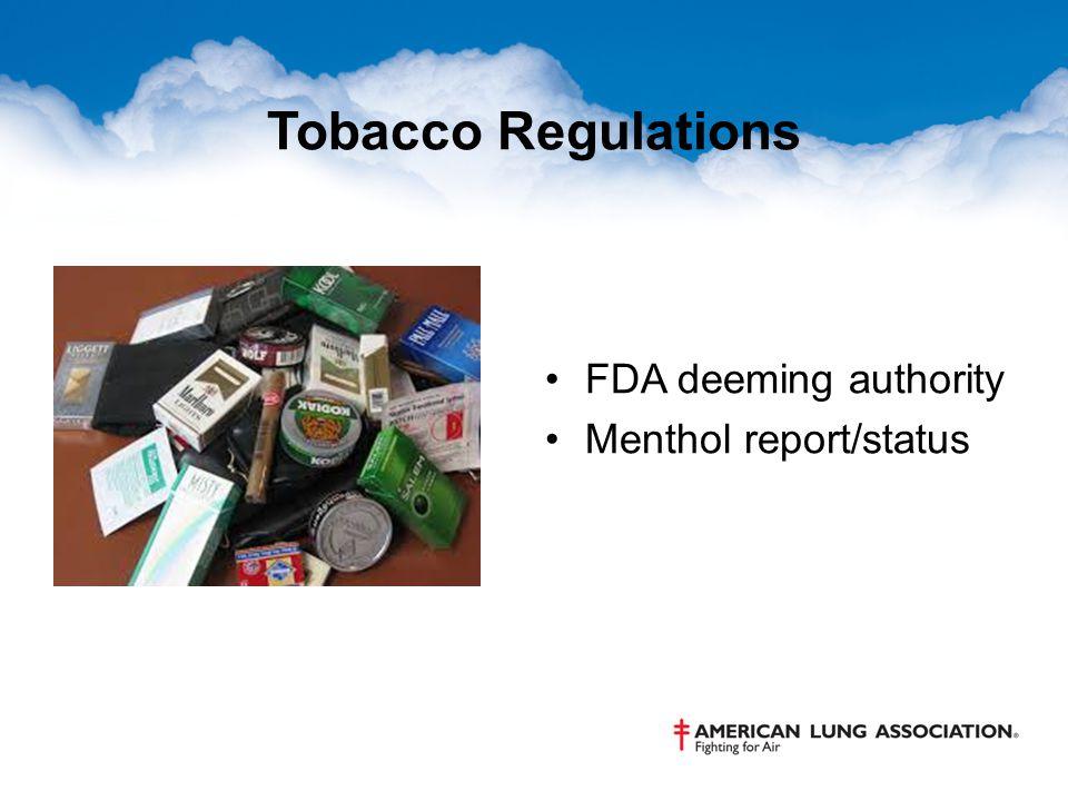 Tobacco Regulations FDA deeming authority Menthol report/status