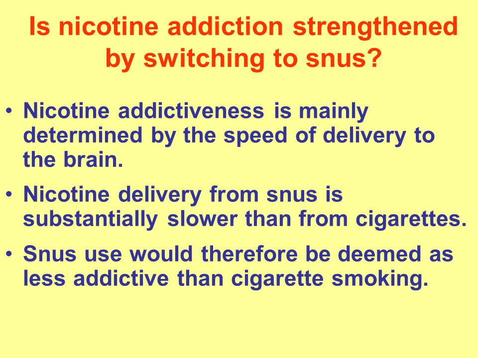 Is nicotine addiction strengthened by switching to snus.