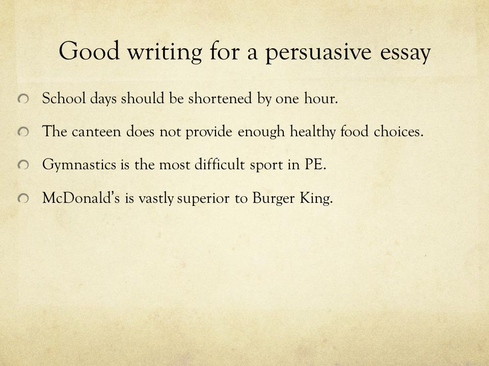 tips for writing persuasive essays Persuasive writing is a type of writing that requires you to persuade the reader that indeed your sentiments are nothing but the truth a persuasive paper is obliged to satisfy the reader to go by your stand in the argument being presented.