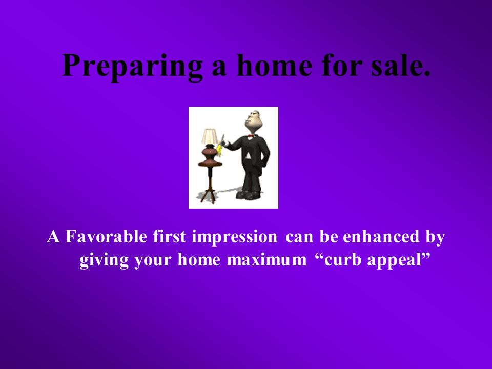 Preparing a home for sale.