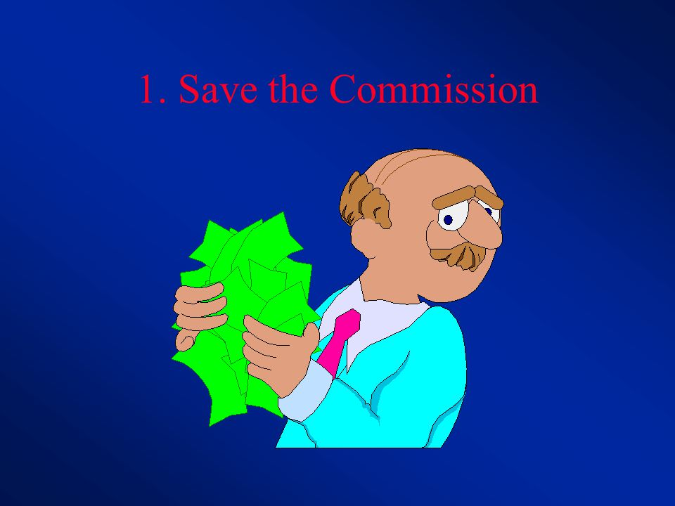 1. Save the Commission