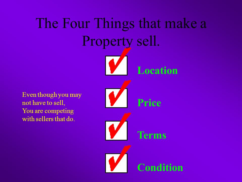 The Four Things that make a Property sell.