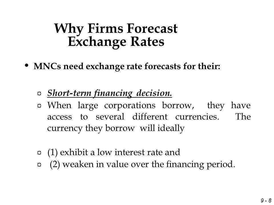 9 - 9 Example Westbury Co.considers borrowing Japanese yen to finance its U.S.