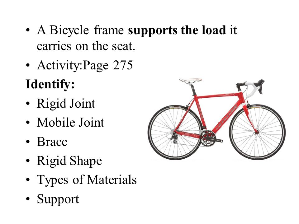 A Bicycle frame supports the load it carries on the seat.