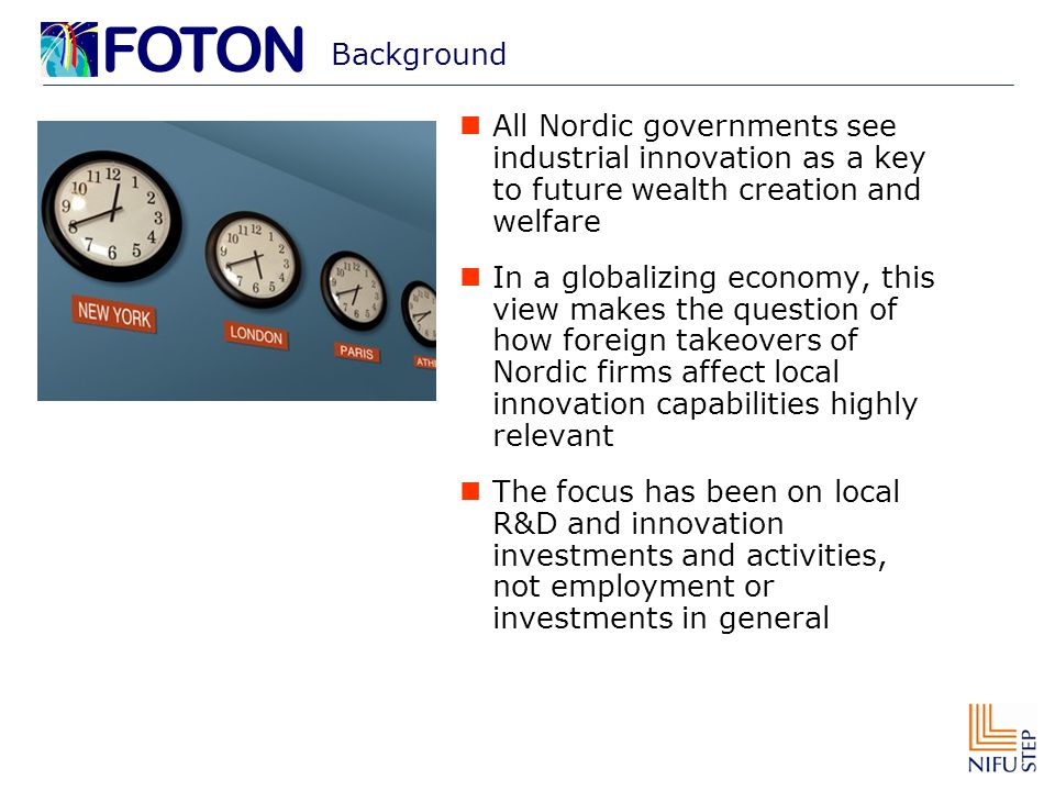 Background All Nordic governments see industrial innovation as a key to future wealth creation and welfare In a globalizing economy, this view makes the question of how foreign takeovers of Nordic firms affect local innovation capabilities highly relevant The focus has been on local R&D and innovation investments and activities, not employment or investments in general