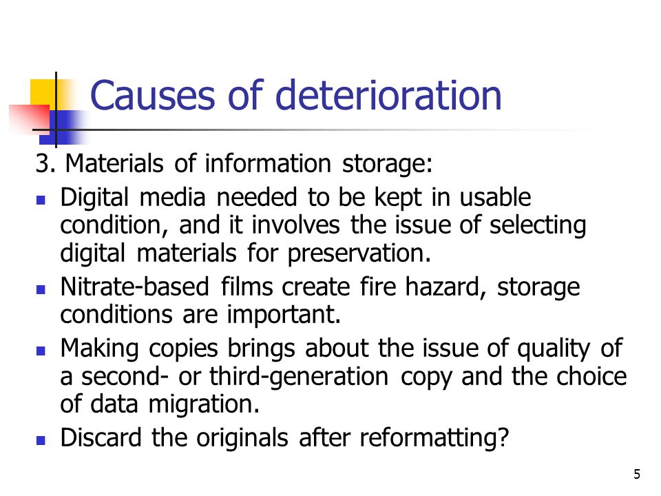 16 Causes of deterioration 10.