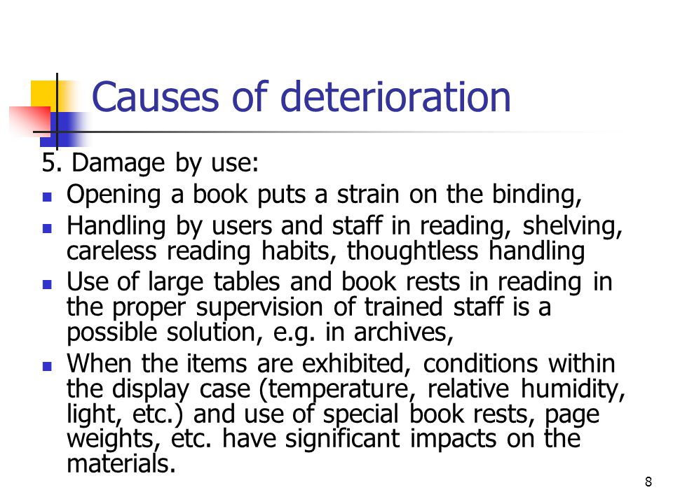 8 Causes of deterioration 5.
