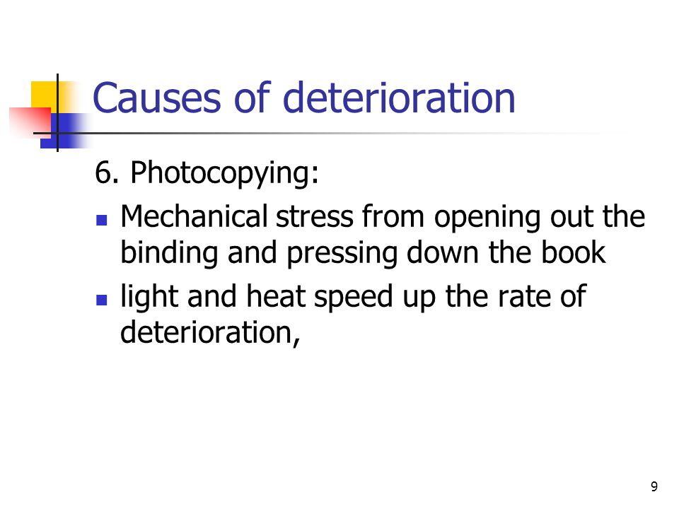 20 Causes of deterioration 12.