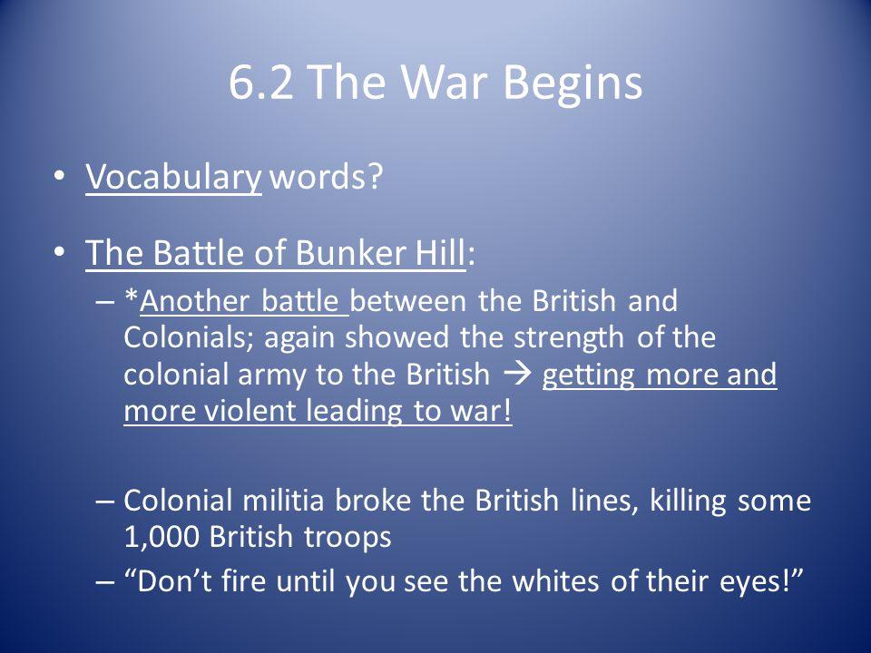 6.2 The War Begins Vocabulary words.