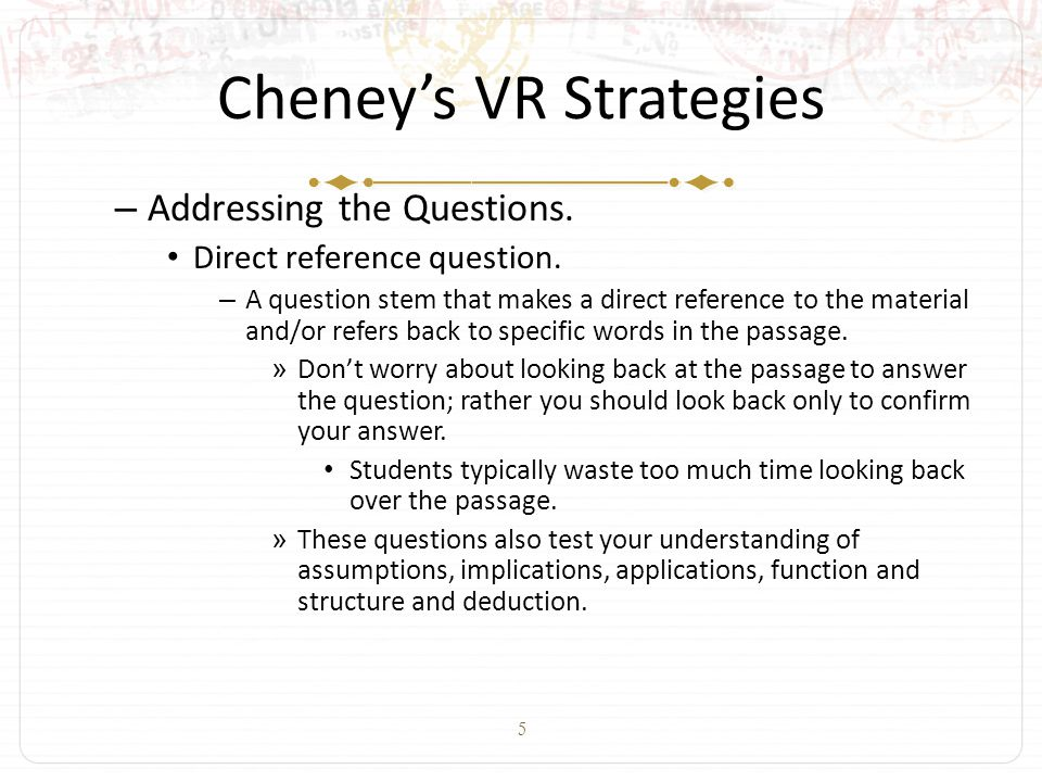 5 Cheney's VR Strategies – Addressing the Questions.