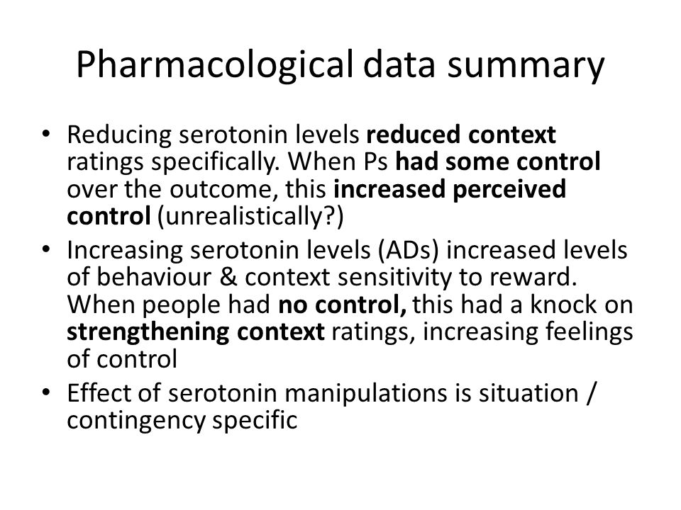 Pharmacological data summary Reducing serotonin levels reduced context ratings specifically.