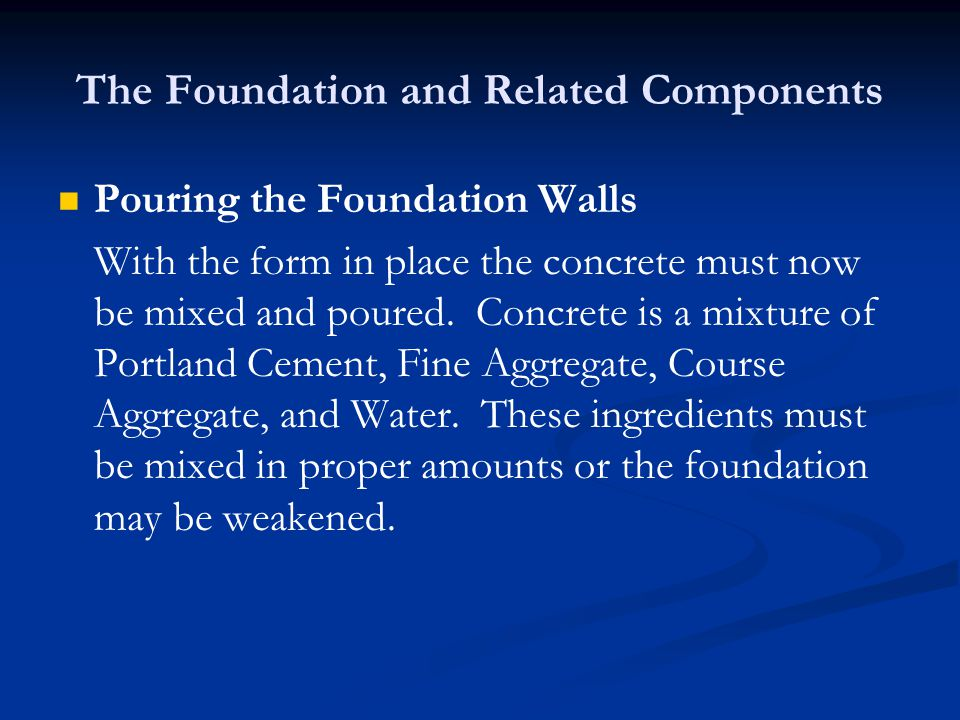 The Foundation and Related Components A common mixing ratio of the ingredients is 1-2-3 or 1:5.