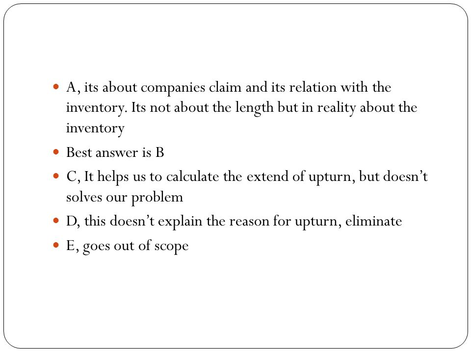 A, its about companies claim and its relation with the inventory.