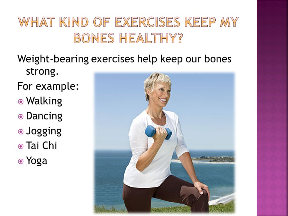  Eat a well balanced diet  Get active ( exercise at least 30 minutes a day)  Decrease the amount of salt and caffeine in your diet  Stop smoking because it causes bones to weaken  Decrease your alcohol consumption