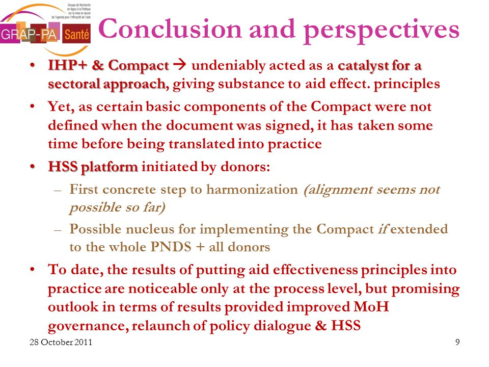 Conclusion and perspectives IHP+ & Compact catalyst for a sectoral approachIHP+ & Compact  undeniably acted as a catalyst for a sectoral approach, giving substance to aid effect.