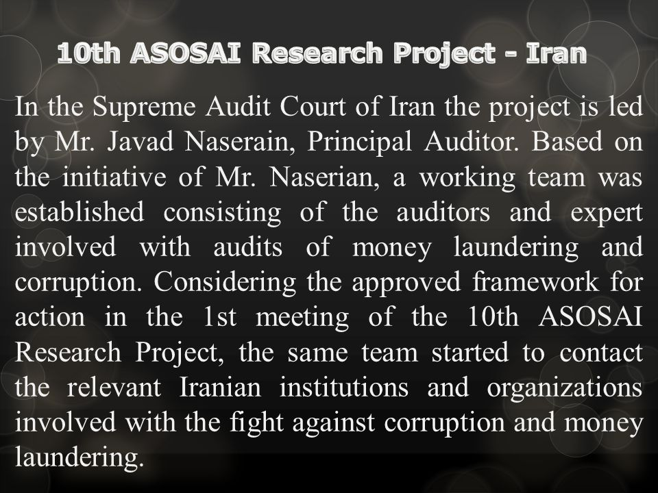 In the Supreme Audit Court of Iran the project is led by Mr.