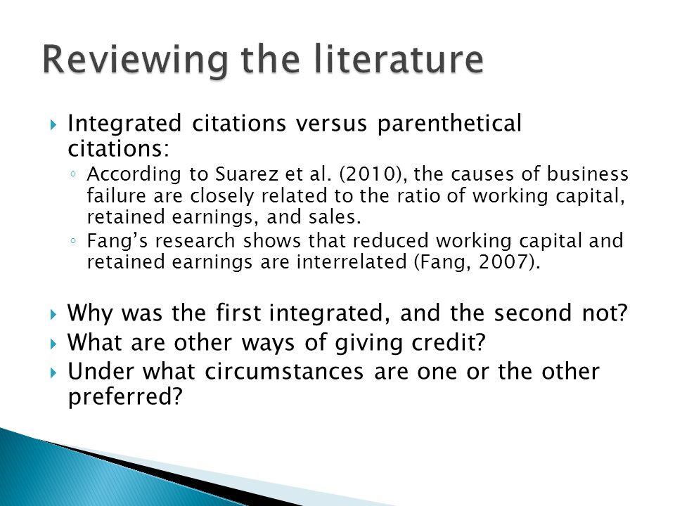  Integrated citations versus parenthetical citations: ◦ According to Suarez et al.