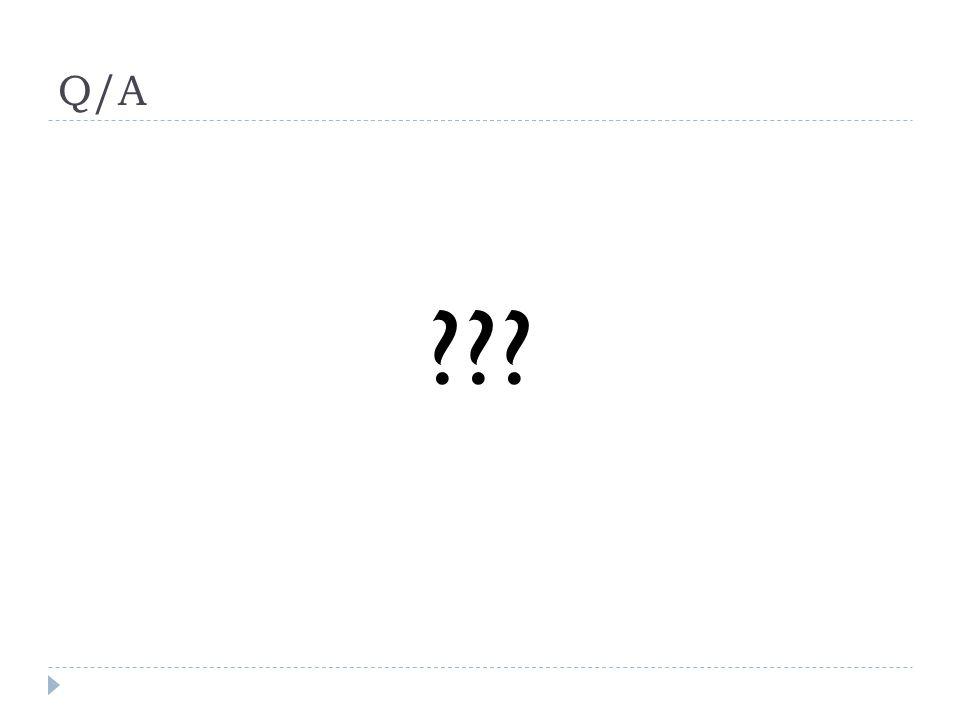 Q/A ???