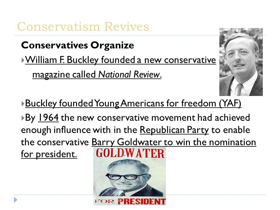 Conservatives Organize  William F.