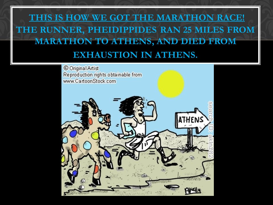 THIS IS HOW WE GOT THE MARATHON RACE.
