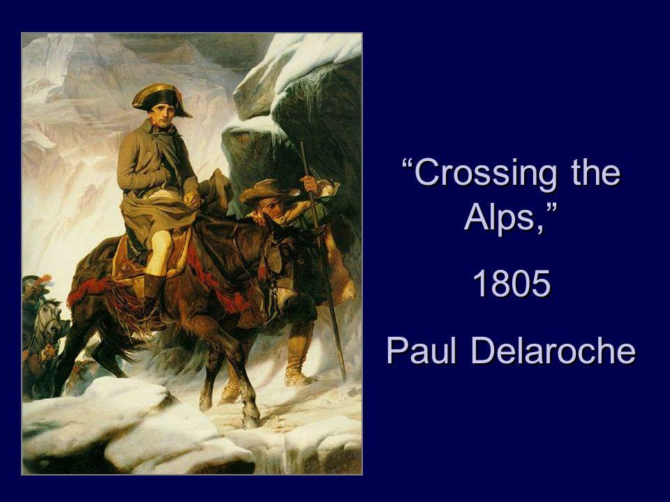 """Crossing the Alps,"" 1805 Paul Delaroche ""Crossing the Alps,"" 1805 Paul Delaroche"