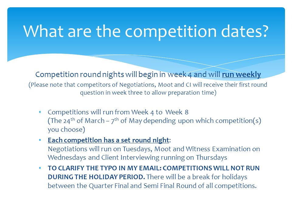 What are the competition dates.