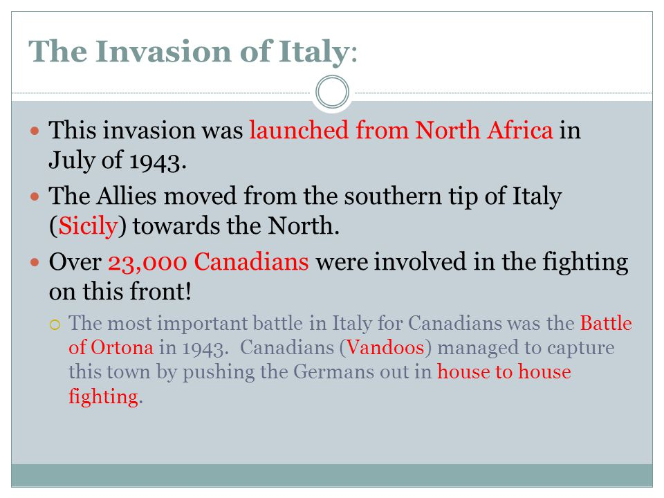 The Invasion of Italy: This invasion was launched from North Africa in July of 1943.