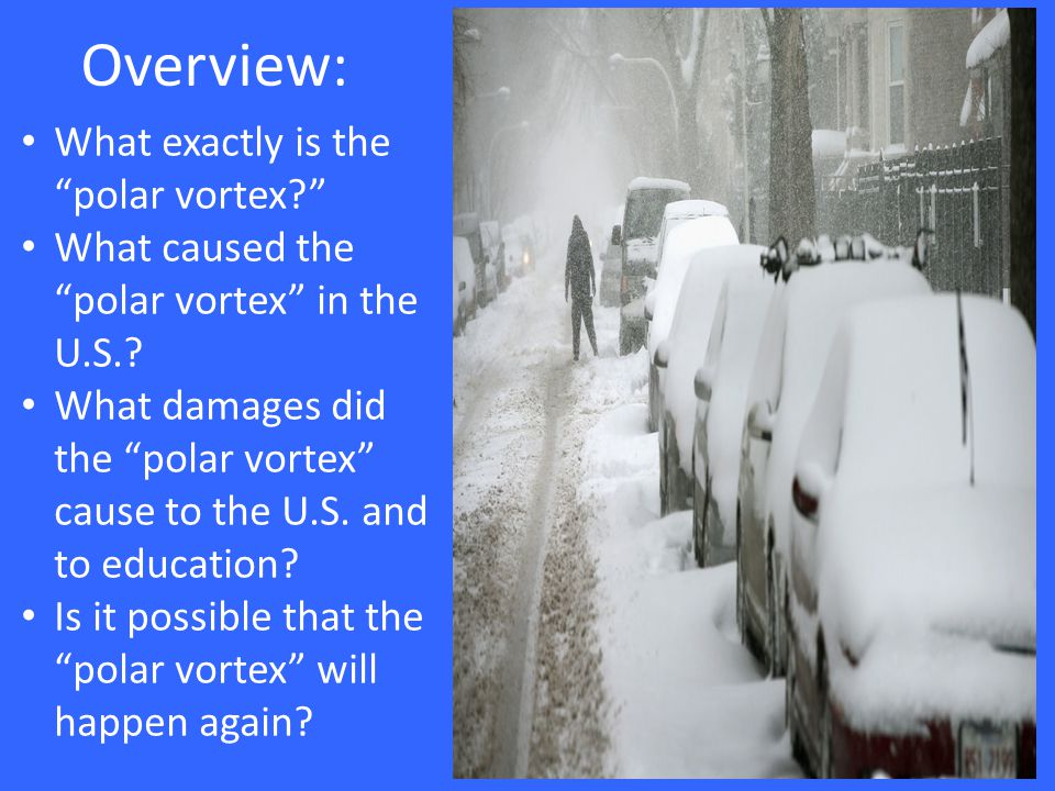 What exactly is the polar vortex?