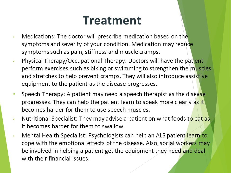 Treatment Medications: The doctor will prescribe medication based on the symptoms and severity of your condition. Medication may reduce symptoms such