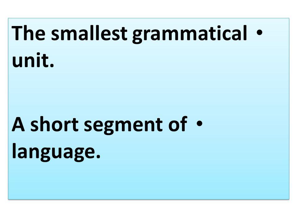Examples morphemes cheep/er bright/en: im/possible cheep/er bright/en: im/possible