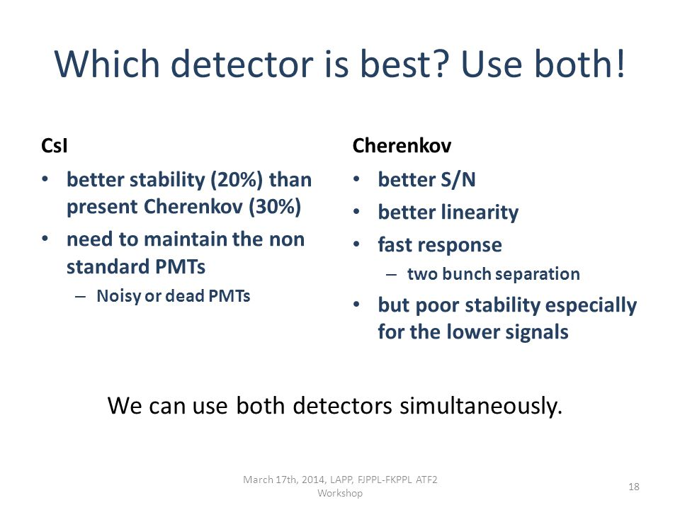 Which detector is best. Use both.