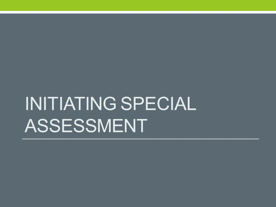 INITIATING SPECIAL ASSESSMENT