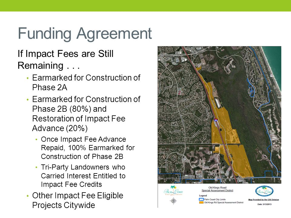 Funding Agreement If Impact Fees are Still Remaining... Earmarked for Construction of Phase 2A Earmarked for Construction of Phase 2B (80%) and Restor