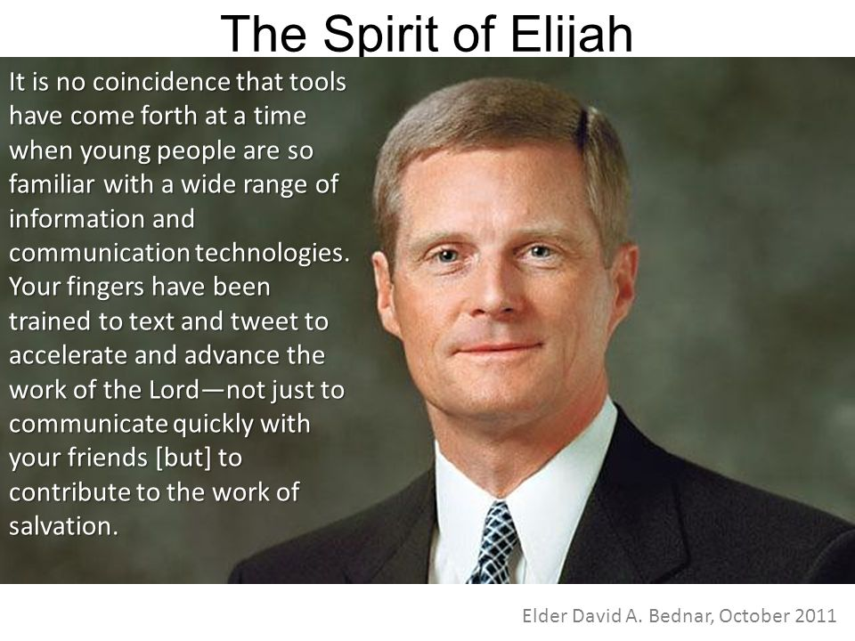 The Spirit of Elijah It is no coincidence that tools have come forth at a time when young people are so familiar with a wide range of information and communication technologies.