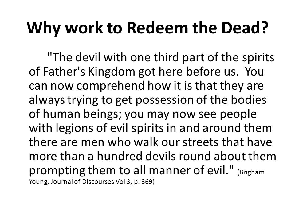 Why work to Redeem the Dead.