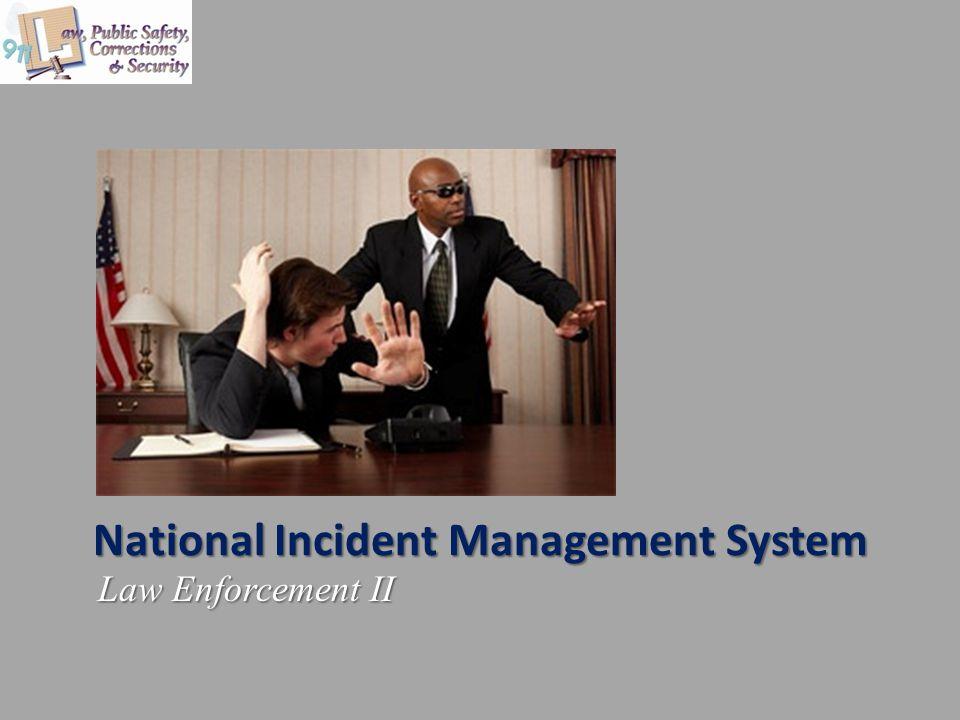 National Incident Management System Law Enforcement II