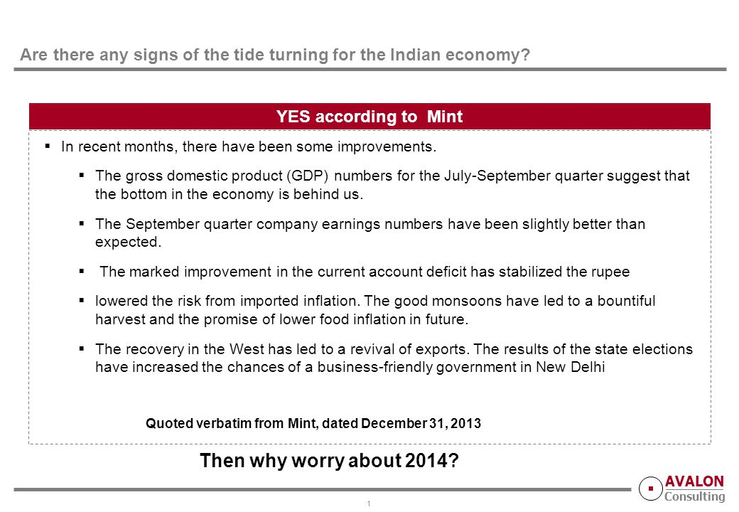 AVALON Consulting Are there any signs of the tide turning for the Indian economy.