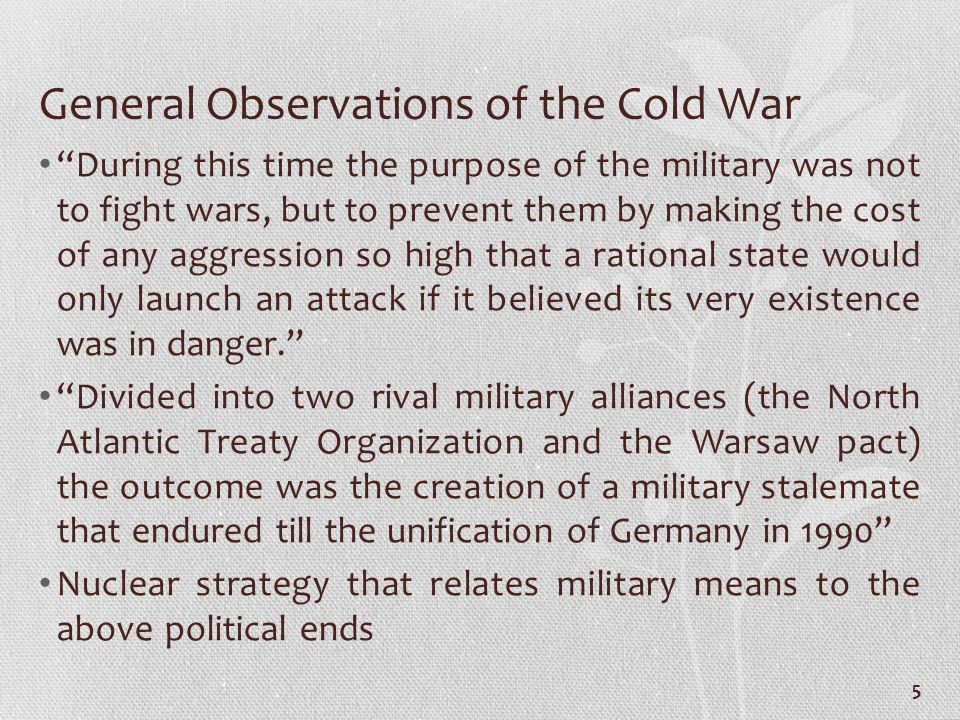 Grand Strategy with Several Theatres: Western Europe During the Cold War -Basic Principles: containment and rolling back of communism, (in Asia) encirclement of China, (in the Third World) struggle for new partners through political maneuver and economic and military assistance, and (in Europe) minimal direct involvement -Objectives before 1950: (short-term) adequate military strength accompanied by economy of effort, resources and manpower, insure the ability to carry out strategic bombing promptly by all means possible with all types of weapons, without exception; (long term) European recovery through the Marshall Plan, European Army, etc.