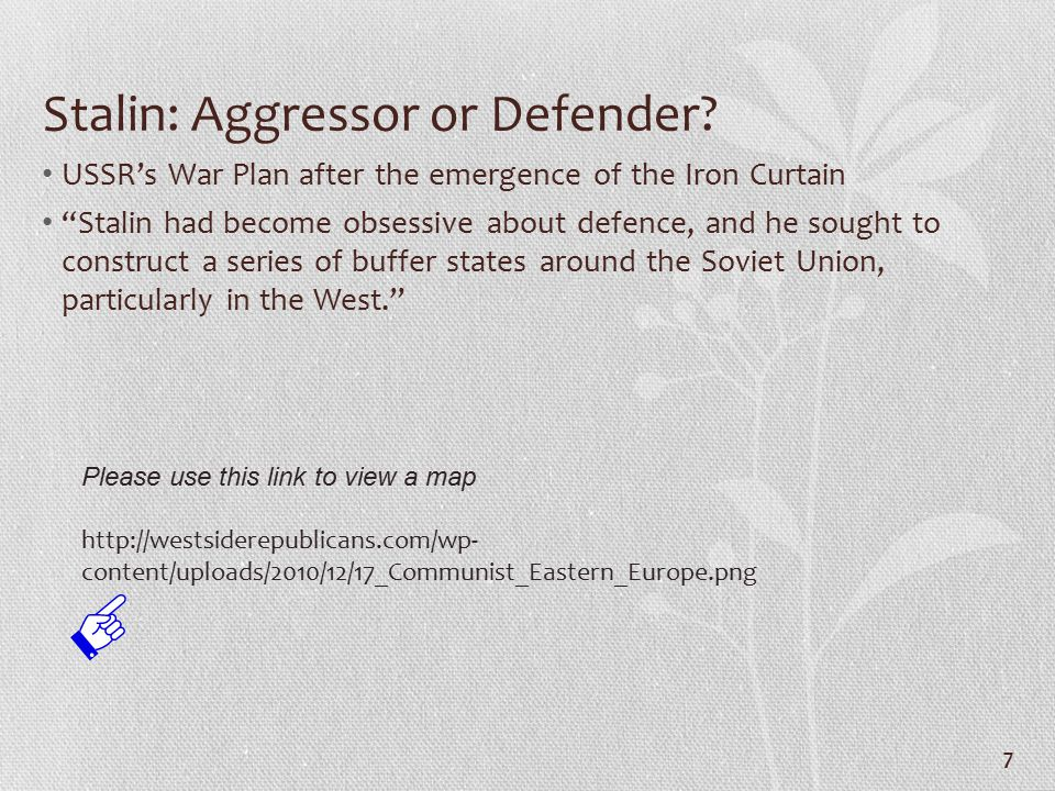 """Stalin: Aggressor or Defender? USSR's War Plan after the emergence of the Iron Curtain """"Stalin had become obsessive about defence, and he sought to co"""