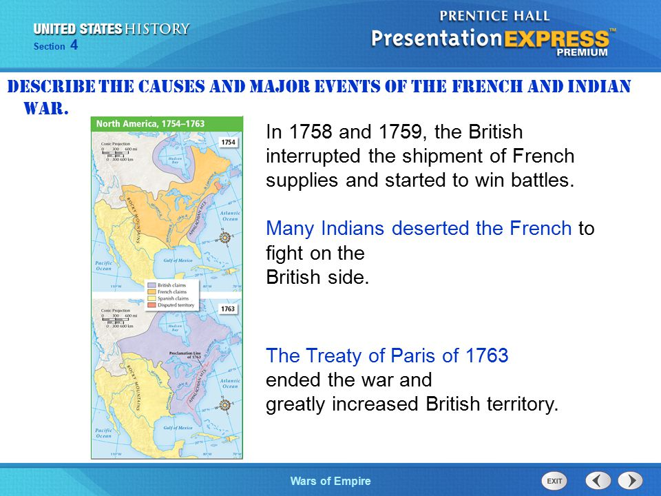 The Cold War BeginsWars of Empire Section 4 They attacked British forts and the new British settlements.