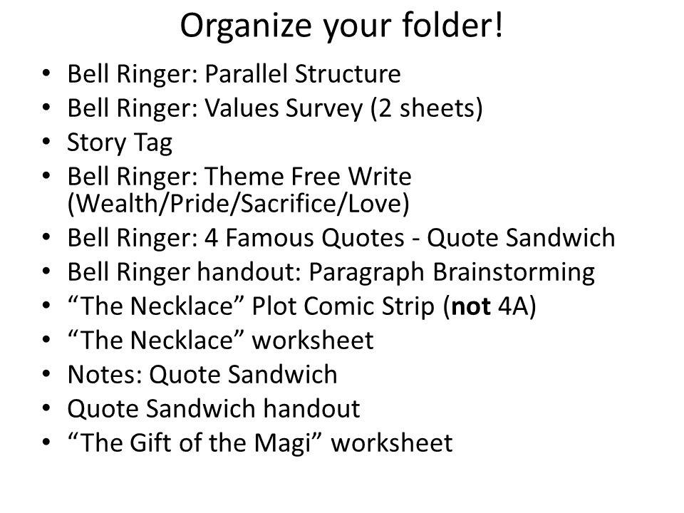 Organize your folder.