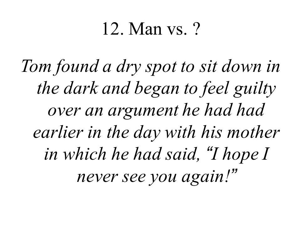 12. Man vs.