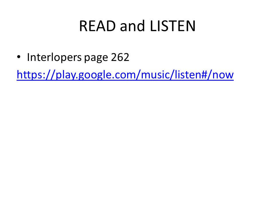 READ and LISTEN Interlopers page 262 https://play.google.com/music/listen#/now