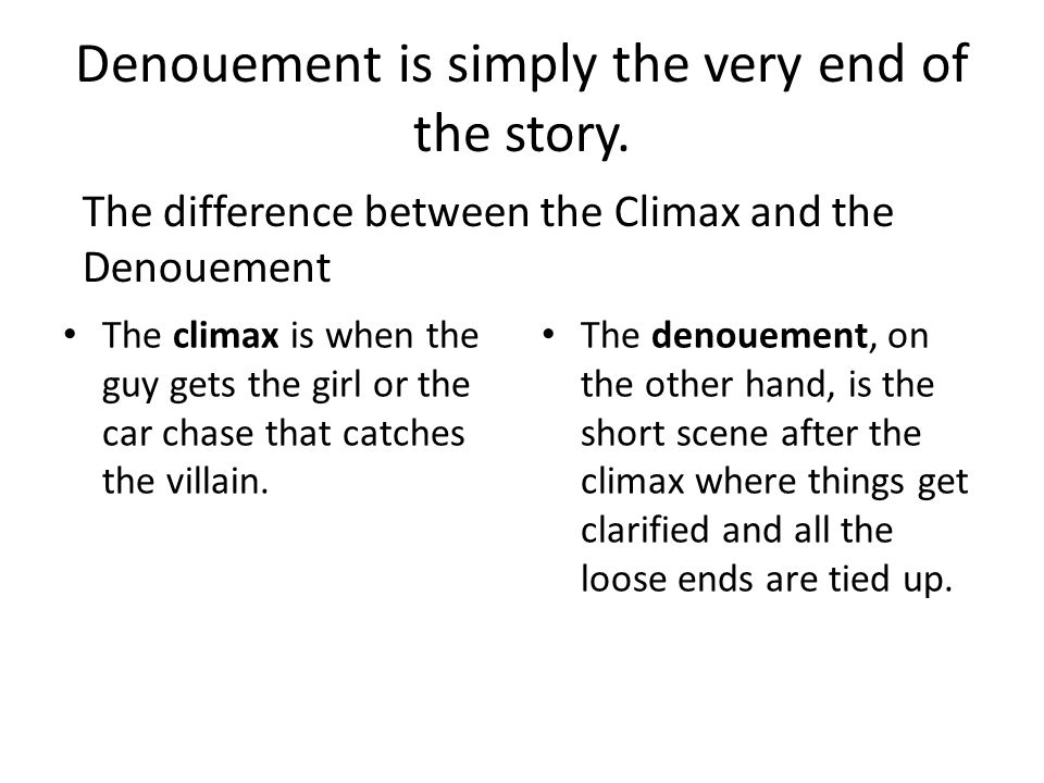 Denouement is simply the very end of the story.