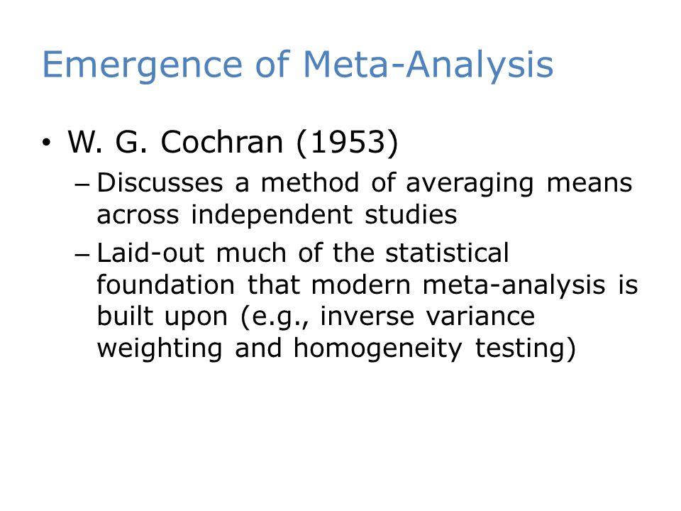 Emergence of Meta-Analysis W. G.