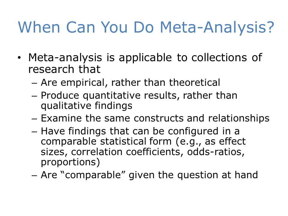 When Can You Do Meta-Analysis.