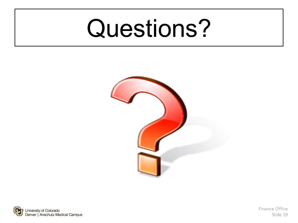 Questions Finance Office Slide 19