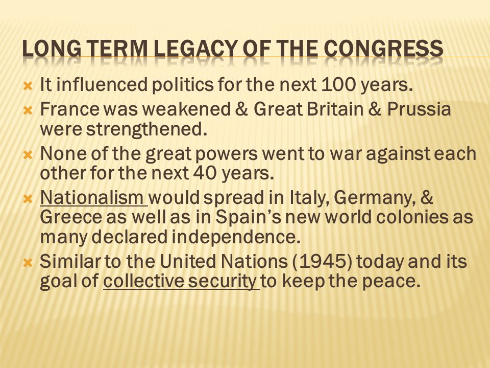  It influenced politics for the next 100 years.